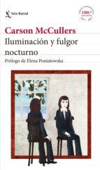 iluminación y fulgor nocturno (ebook)-carson mccullers-9788432232756