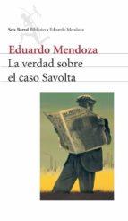 la verdad sobre el caso savolta (ebook)-eduardo mendoza-9788432291456