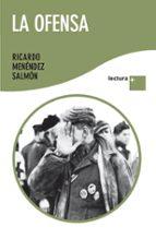 la ofensa-ricardo menendez salmon-9788432298356