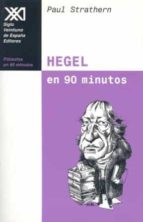 hegel en 90 minutos-paul strathern-9788432310256