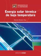energia solar termica de baja temperatura-marcelo romero-9788432920356