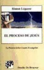 El libro de El proceso de jes�s. vol.ii. la pasi�n en los cuatro evangelios autor SIMON LEGASSE TXT!