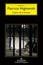 el grito de la lechuza-patricia highsmith-9788433977656