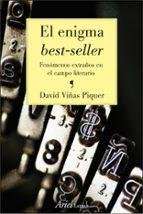 el enigma best seller: fenomenos extraños en el campo literario david viñas piquer 9788434425156