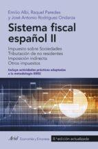 sistema fiscal español ii emilio albi raquel paredes jose antonio rodriguez ondarza 9788434426856