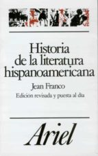 historia de la literatura hispanoamericana jean franco 9788434483156