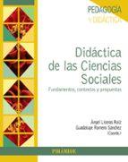 didactica de las ciencias sociales angel liceras ruiz guadalupe romero sanchez 9788436835656