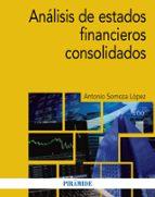 analisis de estados financieros consolidados-antonio somoza lopez-9788436838756
