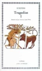 tragedias (vol. 1): las suplicantes; electra; heracles; las troya nas; ifigenia entre los tauros; ion (2ª ed.) 9788437605456