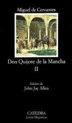 don quijote de la mancha (t. ii) miguel de cervantes saavedra 9788437622156
