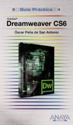 dreamweaver cs6 (guias practicas) oscar peña de san antonio 9788441532656