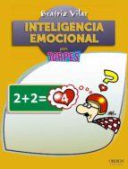 inteligencia emocional (torpes 2.0)-beatriz vilas garro-9788441535756