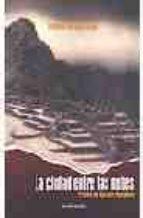la ciudad entre las nubes: cronica de guaman poma inca fernando barragan muñoz 9788445502556