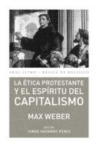 la etica prostestante y el espiritu del capitalismo-max weber-9788446037156