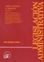 legislacion administrativa (parte general0)(22ª ed) (incluye cd)-pedro escribano collado-9788447211456