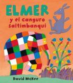 elmer y el canguro saltimbanqui (elmer. álbum ilustrado) (ebook)-david mckee-9788448838256