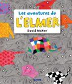 les aventures de l elmer-david mckee-9788448848156