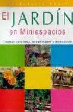 el jardin en miniespacios-francisco javier alonso de la paz-9788466207256