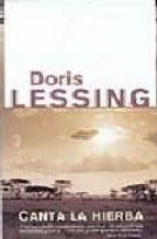 canta la hierba-doris lessing-9788466621656