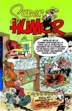super humor mortadelo nº 52: mundial 2010 victor m heredia flores 9788466649056