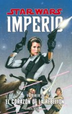 star wars imperio nº4: el corazon de la rebelion-9788467493856