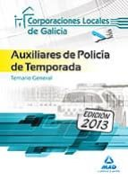 auxiliares de policia de temporada de corporaciones locales de ga licia. temario general-9788467691856