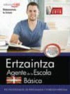ertzaintza. agente de la escala basica. test psicotecnicos de personalidad y entrevista personal-9788468168456