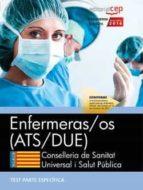 enfermeras/os conselleria de sanitat universal i salut publica. generalitat valenciana: test especificos 9788468171456