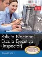 policía nacional escala ejecutiva (inspector) temario vol i 9788468177656