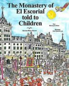 the monastery of el escorial told to children-maria aguado molina-9788471691156