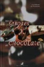 todos los sabores del chocolate j.m. perruchon joel bellouet 9788472121256