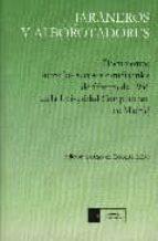 jaraneros y alborotadores: documentos sobre los sucesos estudiant iles de febrero de 1956 en la universidad complutense de madrid (2ª ed.)-roberto (ed.) mesa-9788474917956