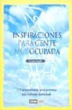 inspiraciones para gente ocupada: 157 pensamientos para personas que trabajan demasiado francis amalfi 9788475562056