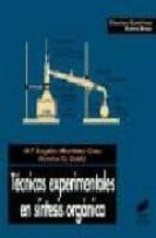 tecnicas experimentales en sintesis organica (2ª ed.)-maria angeles martinez grau-9788477386056