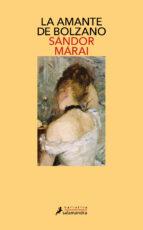 la amante de bolzano-sandor marai-9788478885756