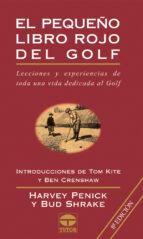 el pequeño libro rojo del golf (8ª ed.) harvey penick bud shrake 9788479021856