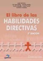 EL LIBRO DE LAS HABILIDADES DIRECTIVAS. 3ª ED.