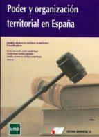 poder y organizacion territorial en españa juan manuel goig 9788479914356