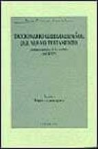 diccionario griego español del nuevo testamento: analisis de voca blos 9788480050456