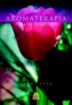 aromaterapia para la curacion robbi zeck 9788480199056