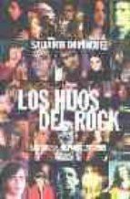 los hijos del rock: los grupos hispanos 1975-1989-salvador dominguez-9788480486156