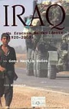 iraq: un fracaso de occidente (1920 2003) gema martin muñoz 9788483108956