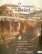 el pirineo aragones antes de briet: 150 años de descubrimiento tu ristico de aragon (1750 1904) alain bourneton 9788483211656