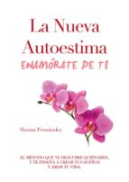 la nueva autoestima. enamórate de ti (ebook)-marina fernandez-9788483262856