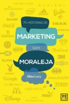 75 historias de marketing con moraleja-giles lury-9788483562956