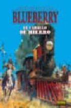 el caballo de hierro (blueberry nº 3) (2ª ed.) jean michel charlier jean giraud 9788484316756