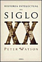historia intelectual del siglo xx-peter watson-9788484328056