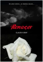 renacer claudia gray 9788484417156
