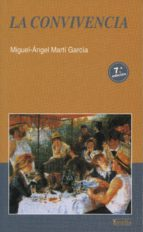 la convivencia (6ª ed.) miguel angel marti garcia 9788484691556
