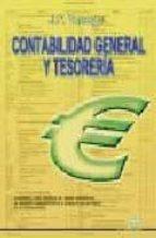 contabilidad general y tesoreria (adaptado al credito del ciclo f ormativo de grado medio gestion administrativa y al credito de grado superior tratamiento contable de la informacion) j.p. tarango 9788486108656